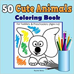 50 Cute Animals Coloring Book For Toddlers & Preschoolers