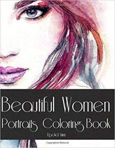 Beautiful Women Portraits - Coloring Book: Color 30 Gorgeous Women Faces