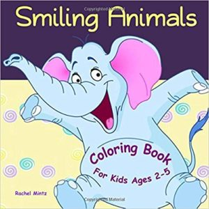 Smiling Animals - Coloring Book for Kids Ages 2-5: Color 45 Happy Farm & Wildlife Animals