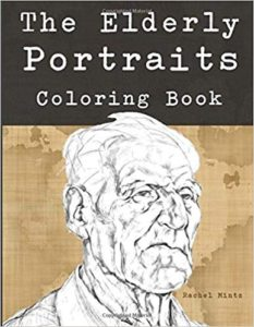 The Elderly Portraits - Coloring Book: Color Drawings of Senior Citizens and Old Age People Faces
