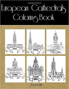 European Cathedrals - Coloring Book: Classic Architecture Landmark Monuments