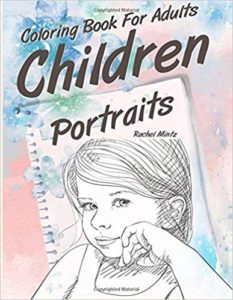 Children Portraits - Coloring Book for Adults: Hand Drawn Artist's Sketches of Sweet Girls