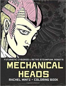 Mechanical Heads - Futuristic Cyborgs & Retro Steampunk Robots