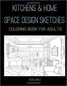 Kitchens & Home Space Designs Sketches - Coloring Book For Adults: Colouring Interior Architecture Drawings of Apartment Dining Room Corners