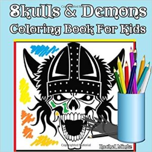 Skulls & Demons Coloring Book For Kids: Coloring Book For Boys