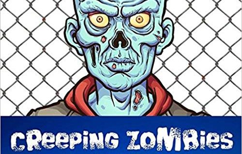 Creeping Zombies - Coloring Book For Kids 8+: Dozens of Twisted Zombies Attack! Zombie Invasion to Color