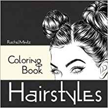 Hairstyles - Coloring Book: Beautiful Women Hair Designs - Fashion & Fun - Digital Sketches